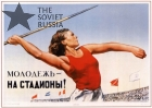 Youth, take everything from your stadiums! - Soviet Russian Propaganda Poster